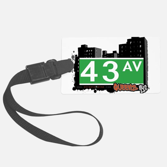 43 AVENUE, QUEENS, NYC Luggage Tag