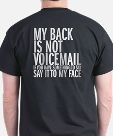 My back is not voicemail T-Shirt