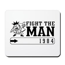Fight the MAN Mousepad
