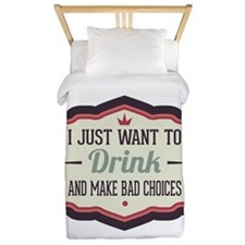 I Just Want To Drink ... Twin Duvet