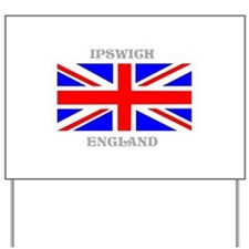 Ipswich England Yard Sign