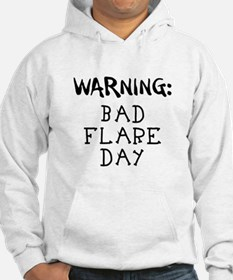 Warning: Bad Flare Day! Hoodie