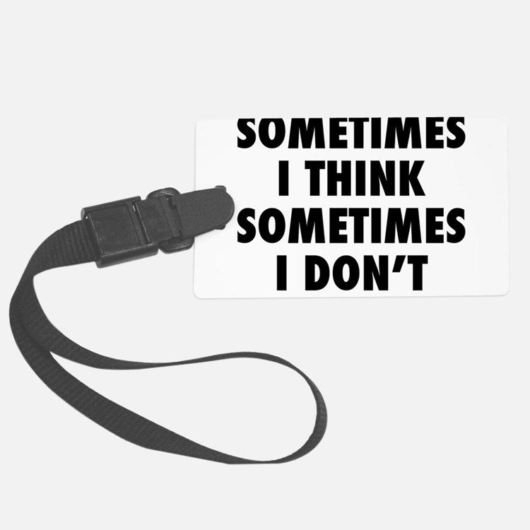 sometimes2.png Luggage Tag
