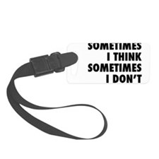 sometimes1.png Luggage Tag