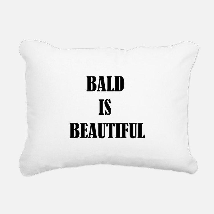 Bald is Beautiful Rectangular Canvas Pillow