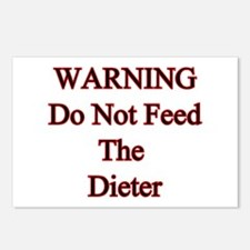 Warning do not feed the dieter Postcards (Package