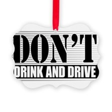 Dont-Drink--Drive-4-[Conv.jpg Ornament