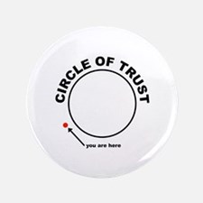 """Circle of Trust 3.5"""" Button"""