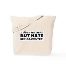 I love my nerd ... Tote Bag