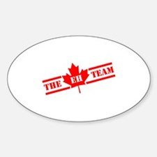 The Eh Team Sticker (Oval)