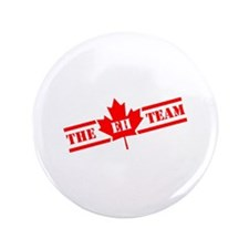 """The Eh Team 3.5"""" Button (100 pack)"""