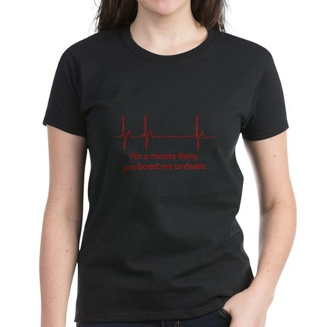 For A Minute There Women's Dark T-Shirt