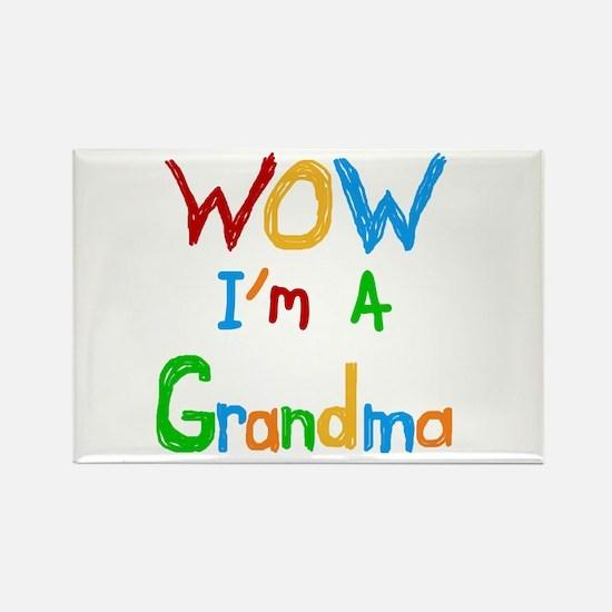 WOW I'm a Grandma Rectangle Magnet