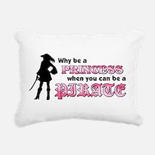 why be princess rectangle Rectangular Canvas Pillo