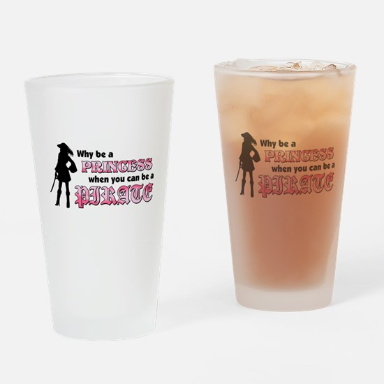 why be princess rectangle Drinking Glass