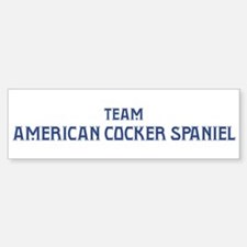 Team American Cocker Spaniel Bumper Bumper Bumper Sticker