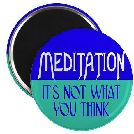 MEDITATION... Magnet
