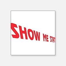 "Missouri State Nickname Square Sticker 3"" x 3"""
