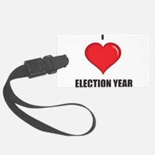 I love Election Year Luggage Tag