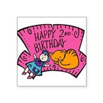 2nd-Birthday-02-[Converted].png Square Sticker 3