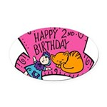 2nd-Birthday-02-[Converted].png Oval Car Magnet