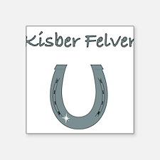"""kisber felver Square Sticker 3"""" x 3"""""""