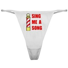 SING ME A SONG Classic Thong