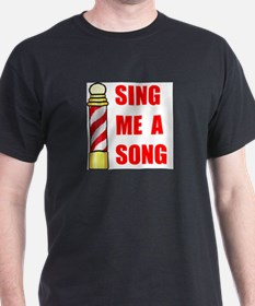 SING ME A SONG T-Shirt