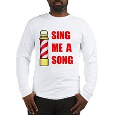 SING ME A SONG Long Sleeve T-Shirt