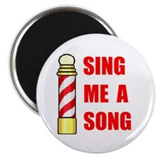 """SING ME A SONG 2.25"""" Magnet (10 pack)"""
