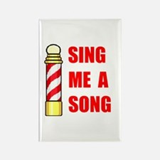SING ME A SONG Rectangle Magnet