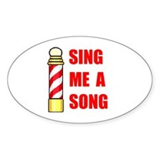SING ME A SONG Oval Decal