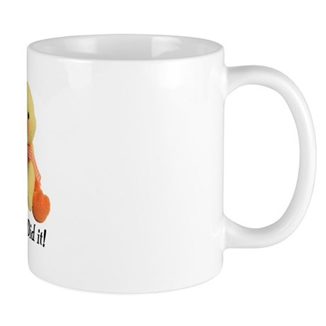 Ducky Did it! Mug