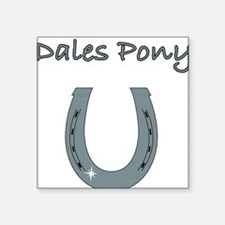 "dales pony Square Sticker 3"" x 3"""
