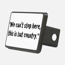 We cant stop here, this is bat country Hitch Cover