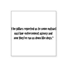 "thepillarsreported.jpg Square Sticker 3"" x 3"""