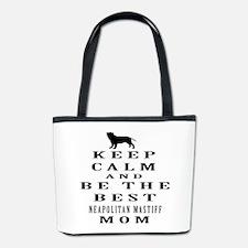 Keep Calm Neapolitan Mastiff Designs Bucket Bag