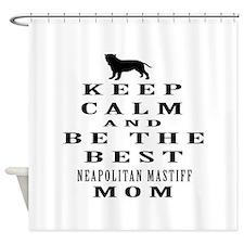 Keep Calm Neapolitan Mastiff Designs Shower Curtai