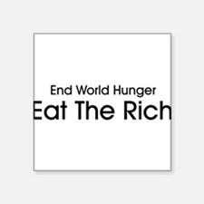 End World Hunger, Eat the Rich Sticker