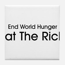 End World Hunger, Eat the Rich Tile Coaster
