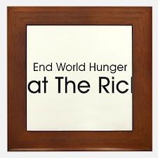 End World Hunger, Eat the Rich Framed Tile