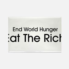 End World Hunger, Eat the Rich Rectangle Magnet