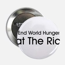 """End World Hunger, Eat the Rich 2.25"""" Button"""