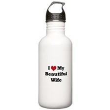 I love my beautiful wife Water Bottle