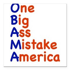 "onebig3.png Square Car Magnet 3"" x 3"""
