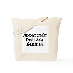 Addison's Disease Sucks! Tote Bag