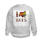 I LOVE TATS Kids Sweatshirt