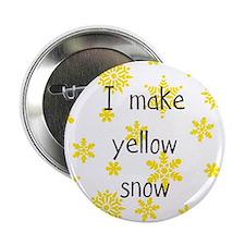 I Make Yellow Snow Pin