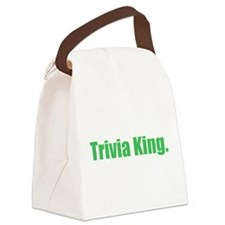 trivia king Canvas Lunch Bag