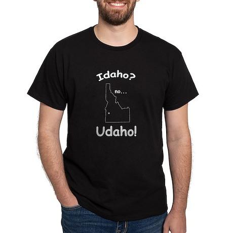 Idaho, No Udaho Dark T-Shirt